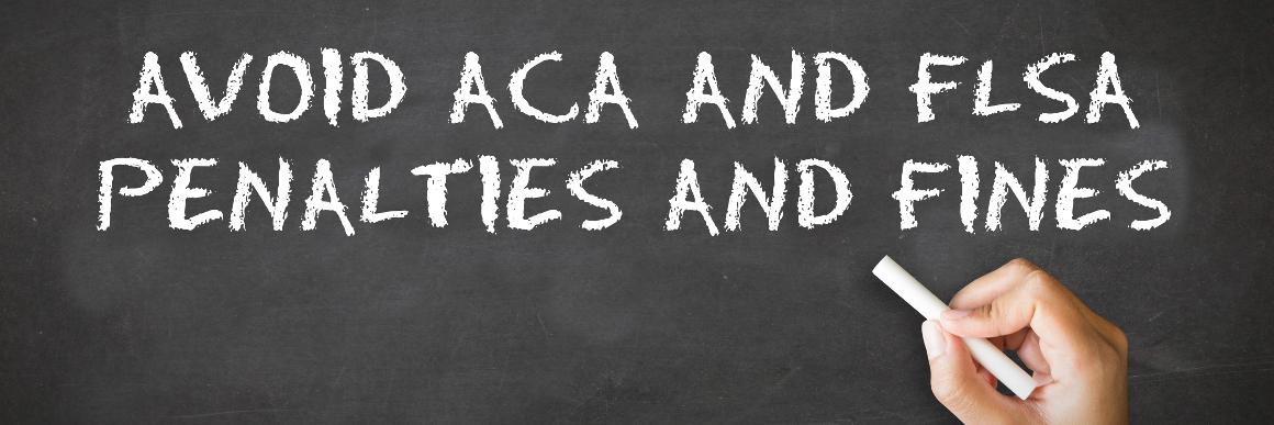 ACA & FLSA Penalties